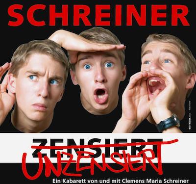 Clemens Maria Schreiner - Unzensiert - Plakat. Foto: Frankl